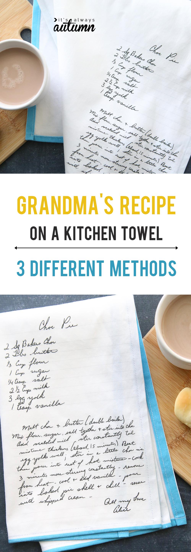 Kitchen tea towel with Grandma\'s recipe in her handwriting printed on it