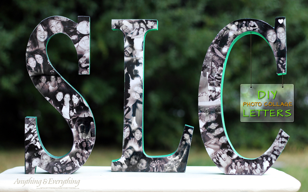 Large wood letters with photos decoupaged on them