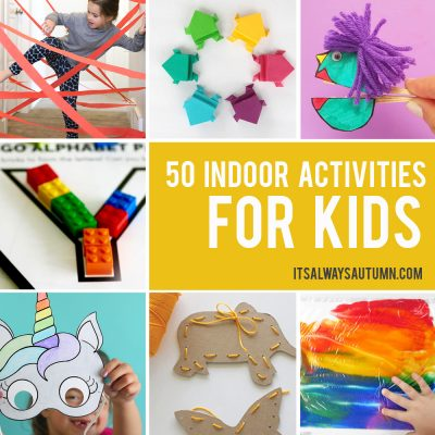 50 best indoor activities for kids: easy crafts + games