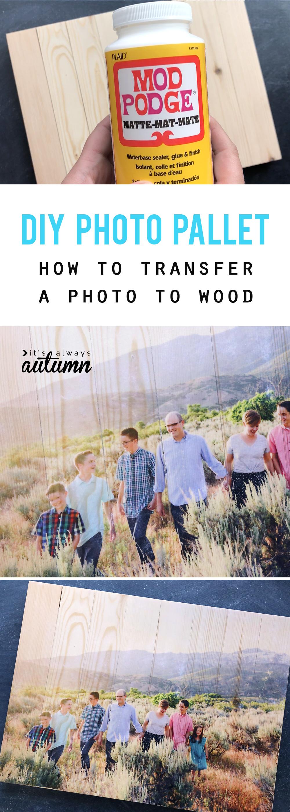 Mod Podge, family photo transferred onto wood