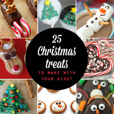 25 Easy Christmas Treats to make with your kids