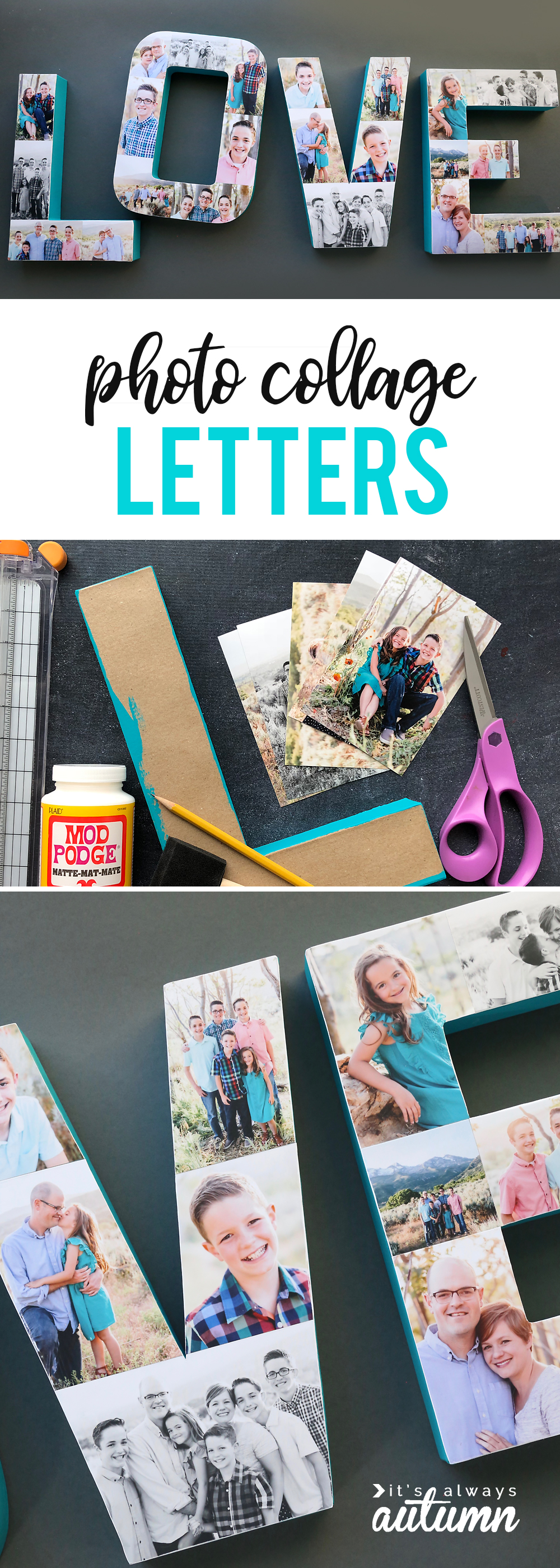 Paper mache letters covered with photos using Mod Podge
