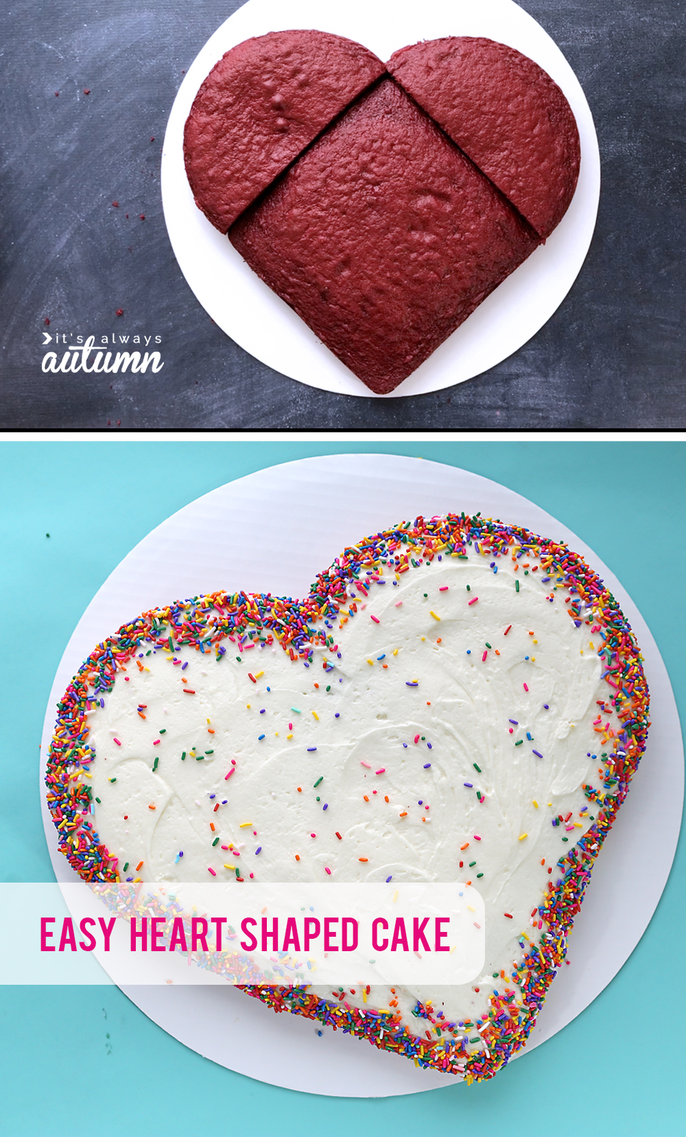 How to make a heart shaped cake for Valentine's Day without a special pan. Super easy instructions. Great Valentine's treat or birthday cake idea.