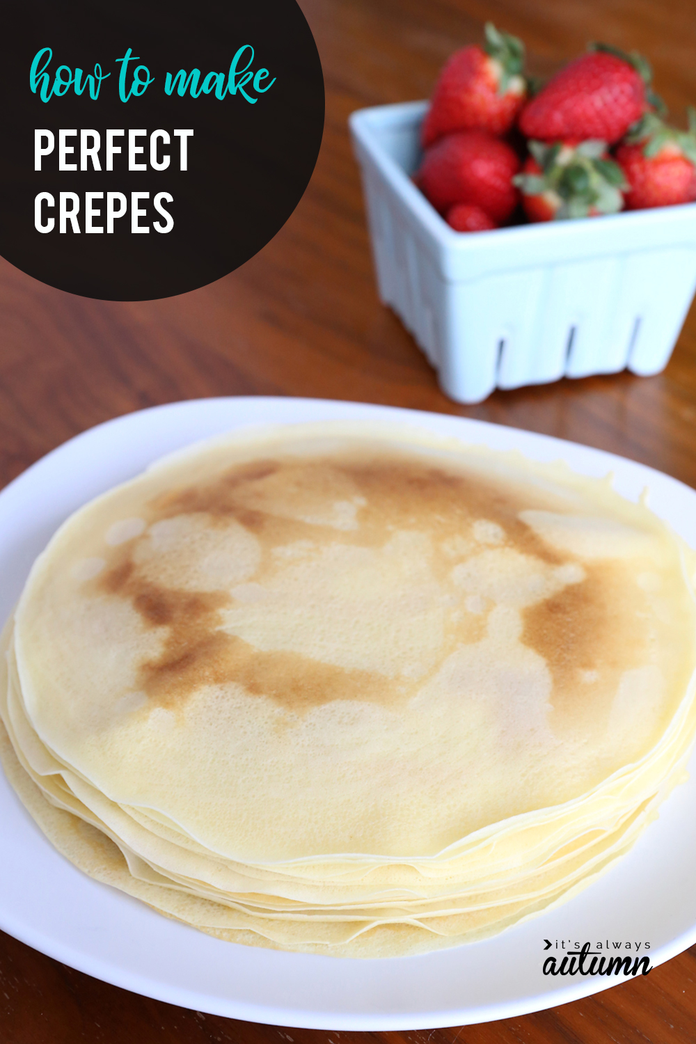 Learn how to make perfect crepes every single time! Easy crepe recipe and tutorial.