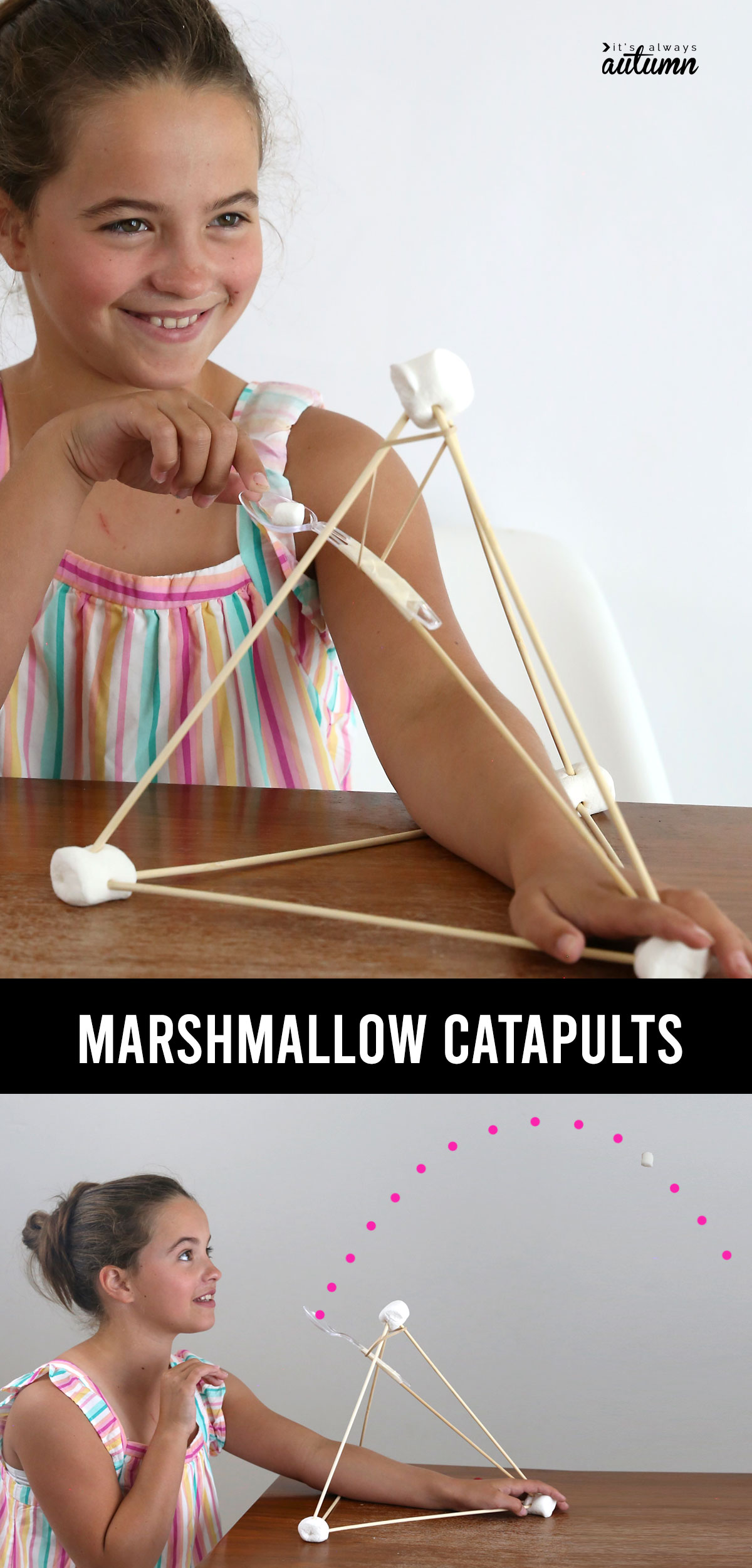 Girl launching marshmallows with a catapult, text: marshmallow catapults