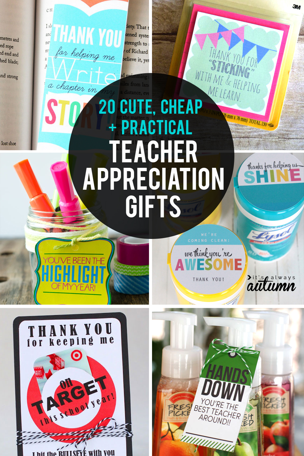 20 fantastic teacher appreciation gifts! These gift ideas are cute, cheap, and practical. Teacher gift ideas.
