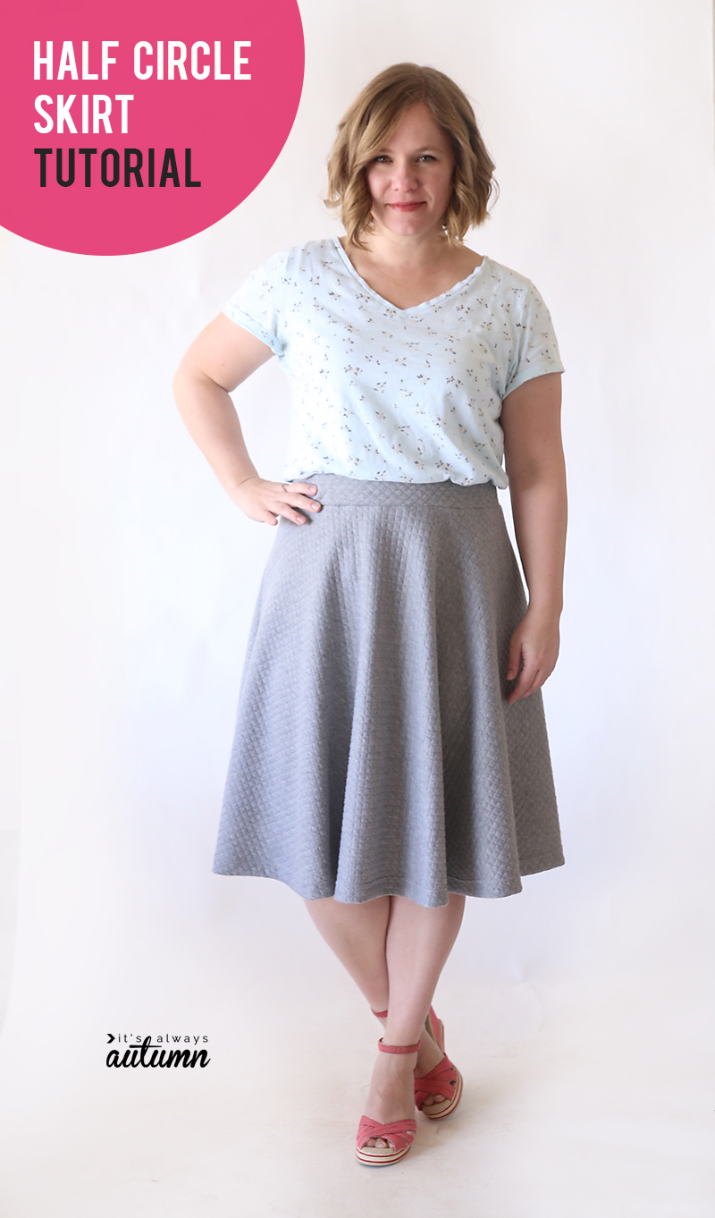 Learn how to make a half circle skirt in any size! This skirt is easy to sew and flattering on everyone.