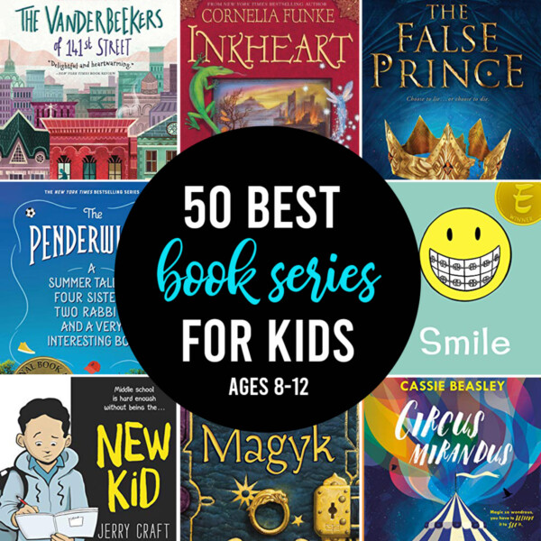 various book covers with words: 50 best book series for kids ages 8-12