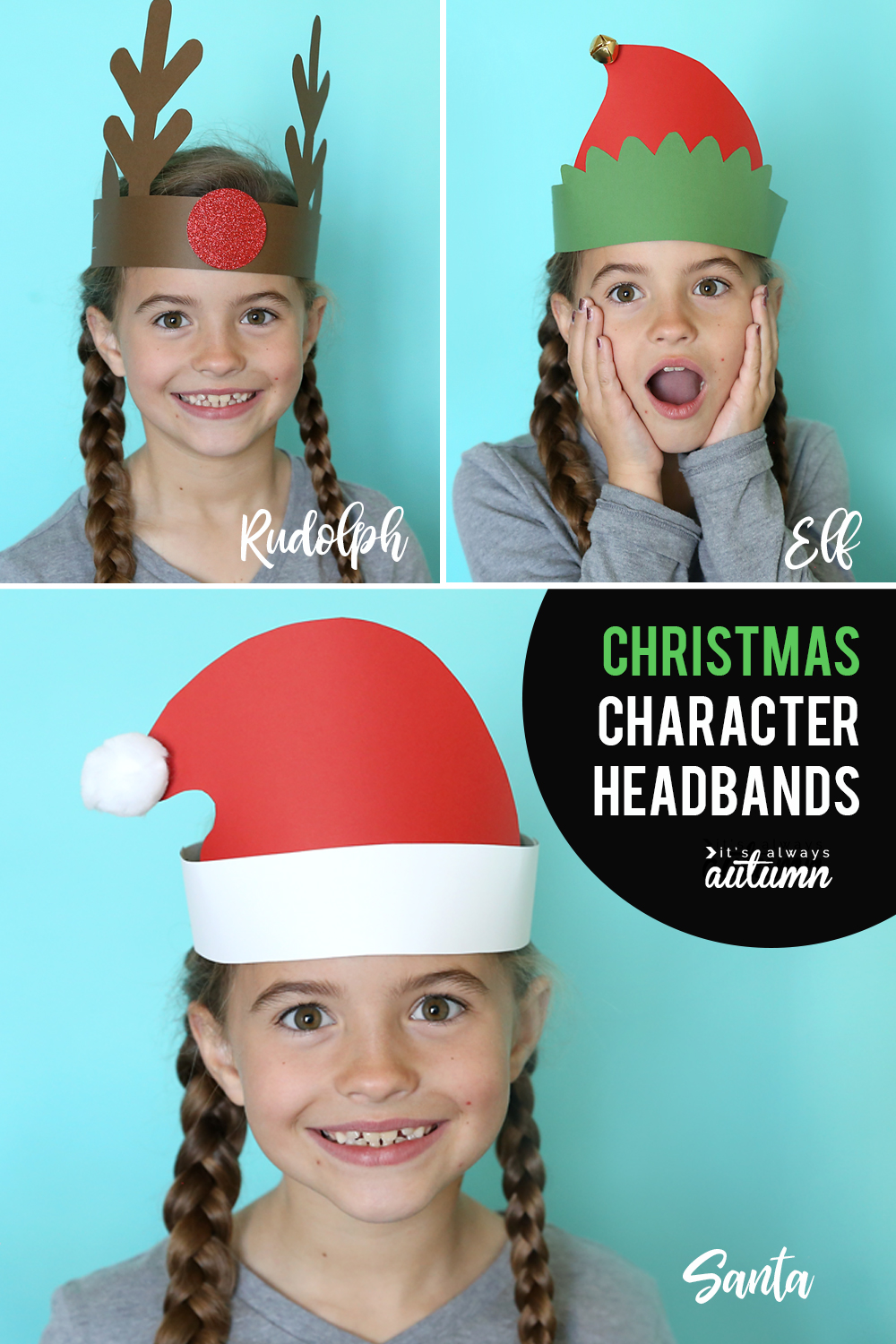 Santa Elf Reindeer Headbands Easy Christmas Craft For Kids It S Always Autumn