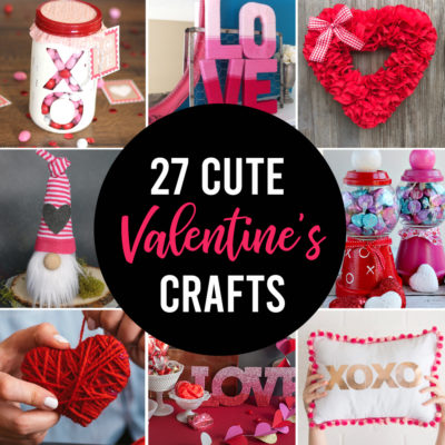 27 Gorgeous Valentine's Day crafts you can make today!