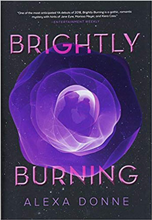 10 great books you're gonna love! Brightly Burning book review.