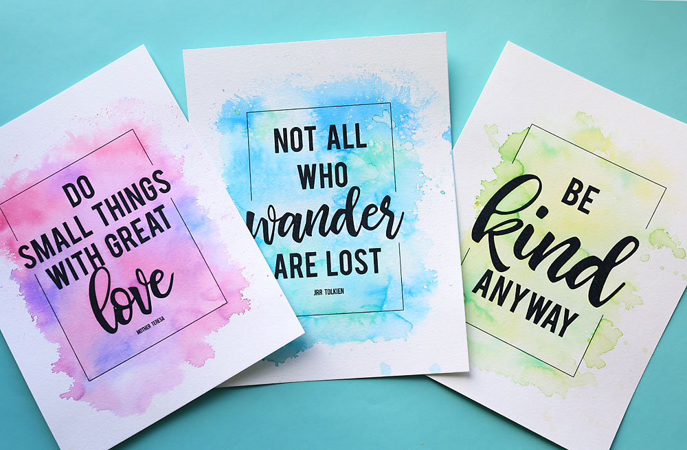 Printed quotes with DIY watercolor backgrounds