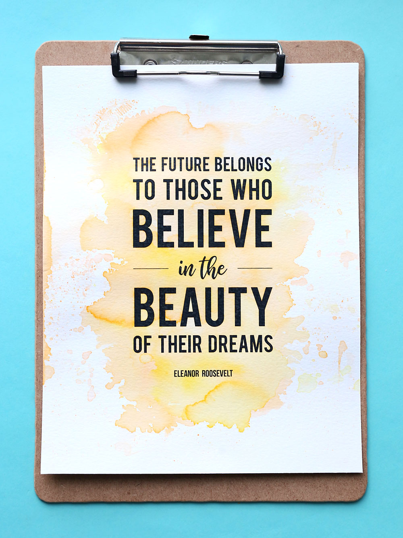 Easy DIY watercolor print: believe in your dreams