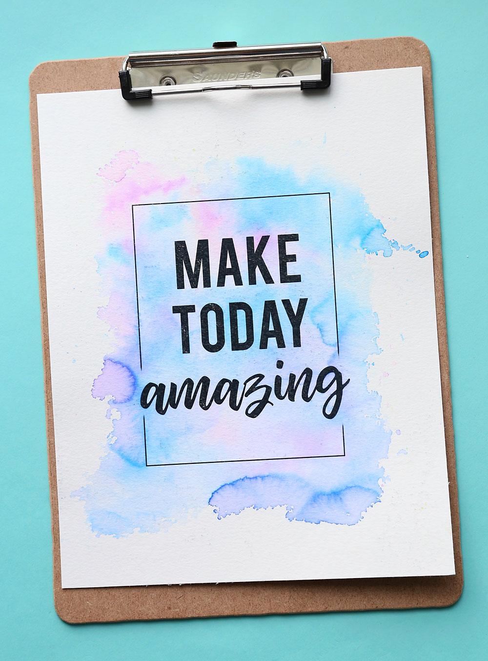 Easy DIY watercolor print: Make today amazing