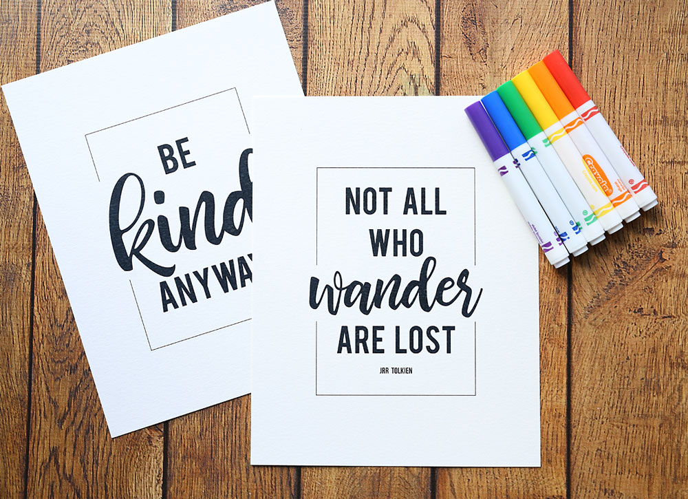 Quote prints and Crayola markers