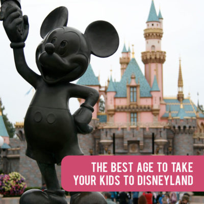 What's the best age to take your kids to Disneyland?