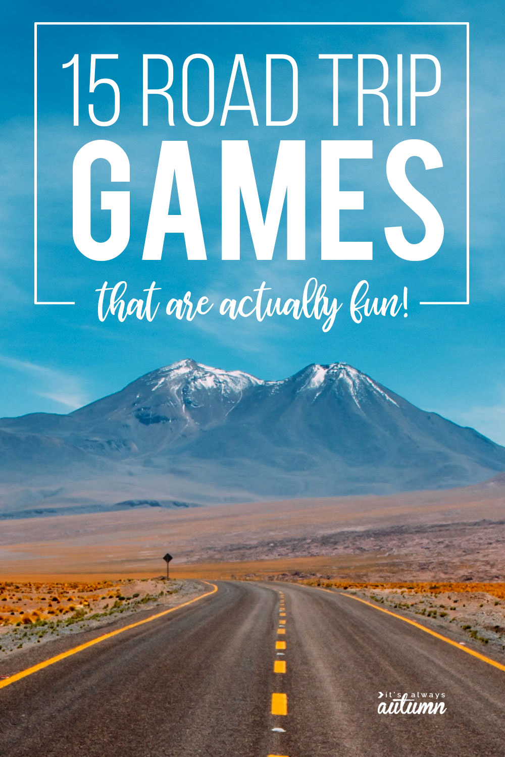 Easy road trip games that are actually fun! 15 games to play in the car.
