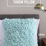 Make A Gorgeous Loop Texture Throw Pillow It S Easy It S Always Autumn
