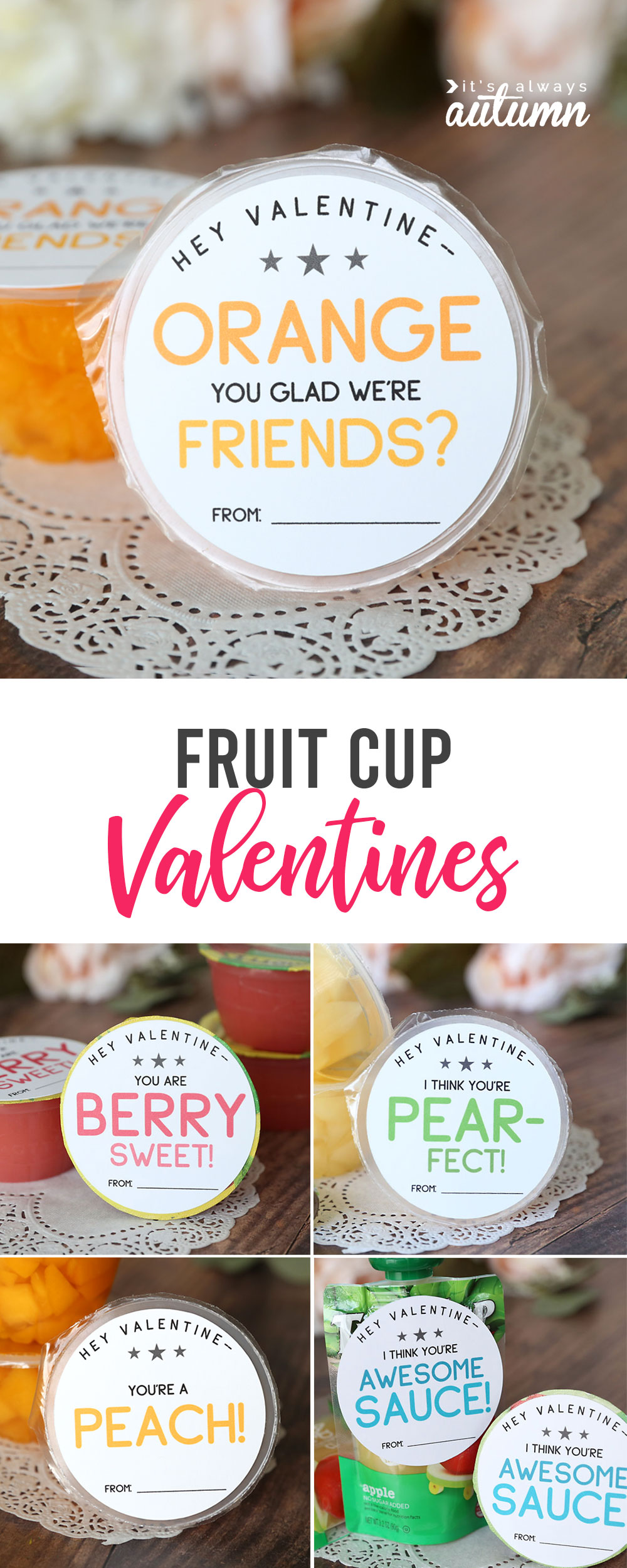 Cute printable fruit cup Valentines are a healthy Valentine option for kids.