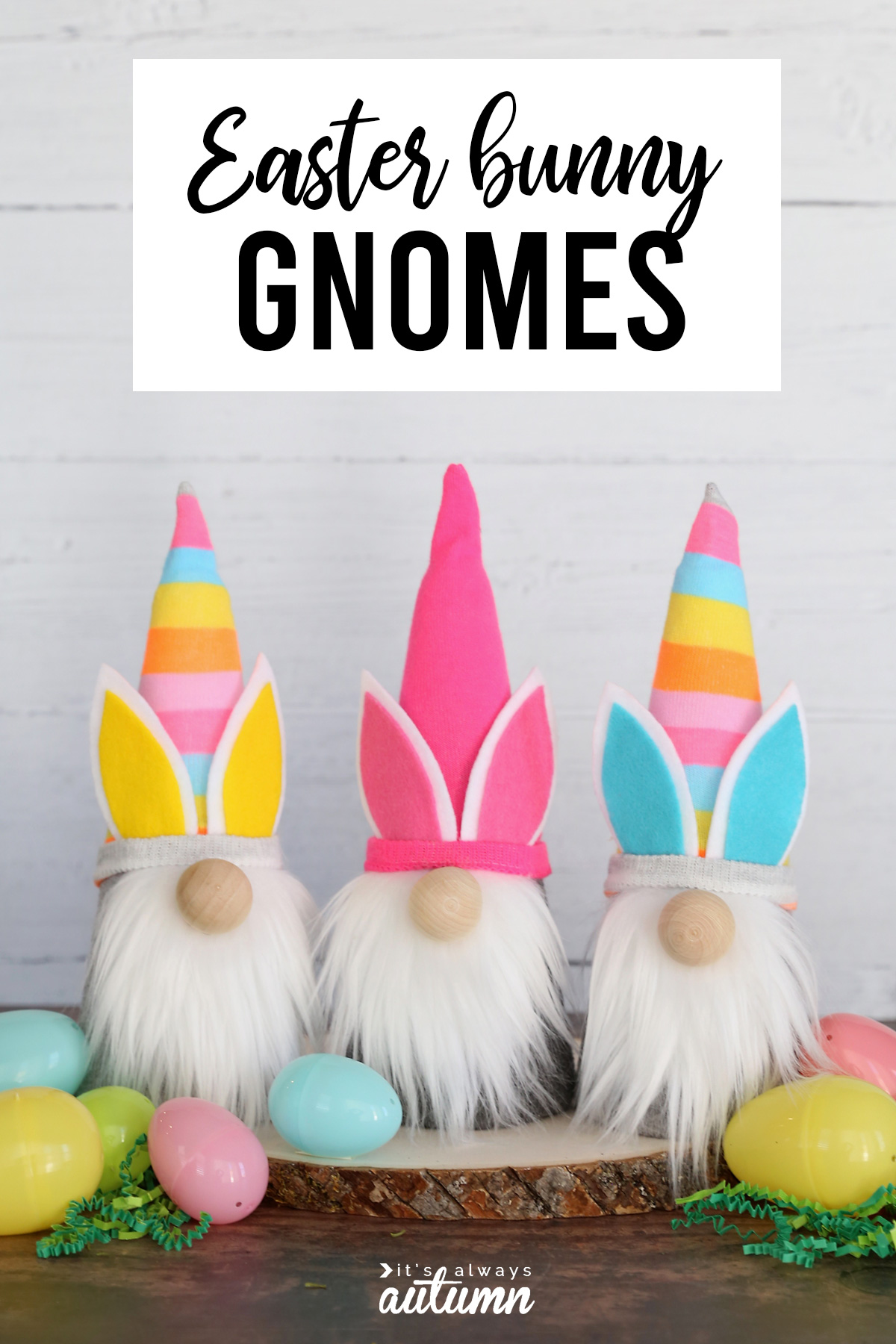 DIY sock gnomes with Easter bunny ears and plastic Easter eggs with words: Easter bunny gnomes