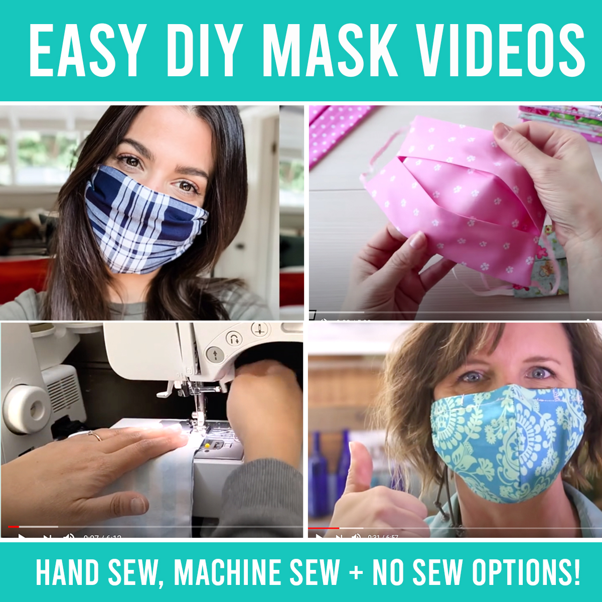 Collage photo of handmade fabric face masks and words: easy DIY mask videos