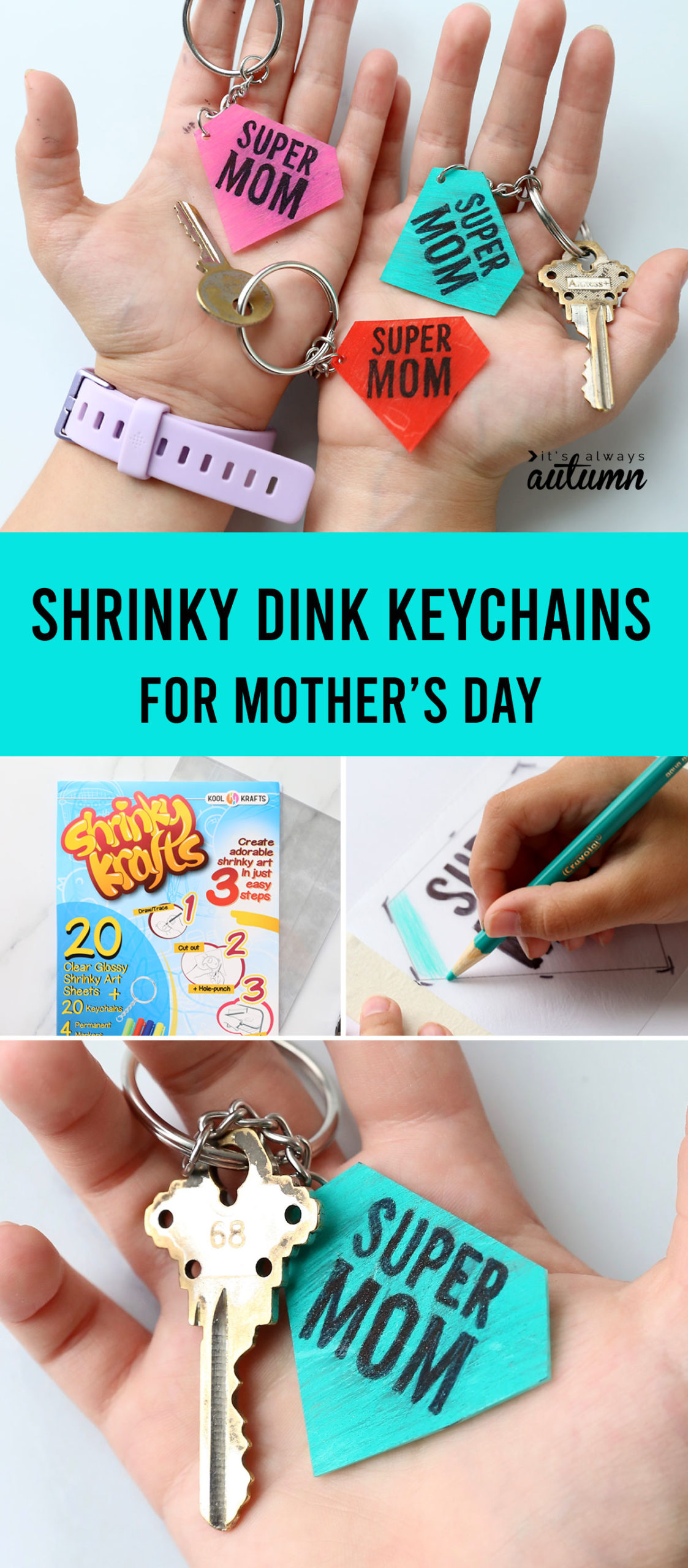 Collage photo: hands holding super mom keychains; shrinky dink paper; hand coloring in a keychain