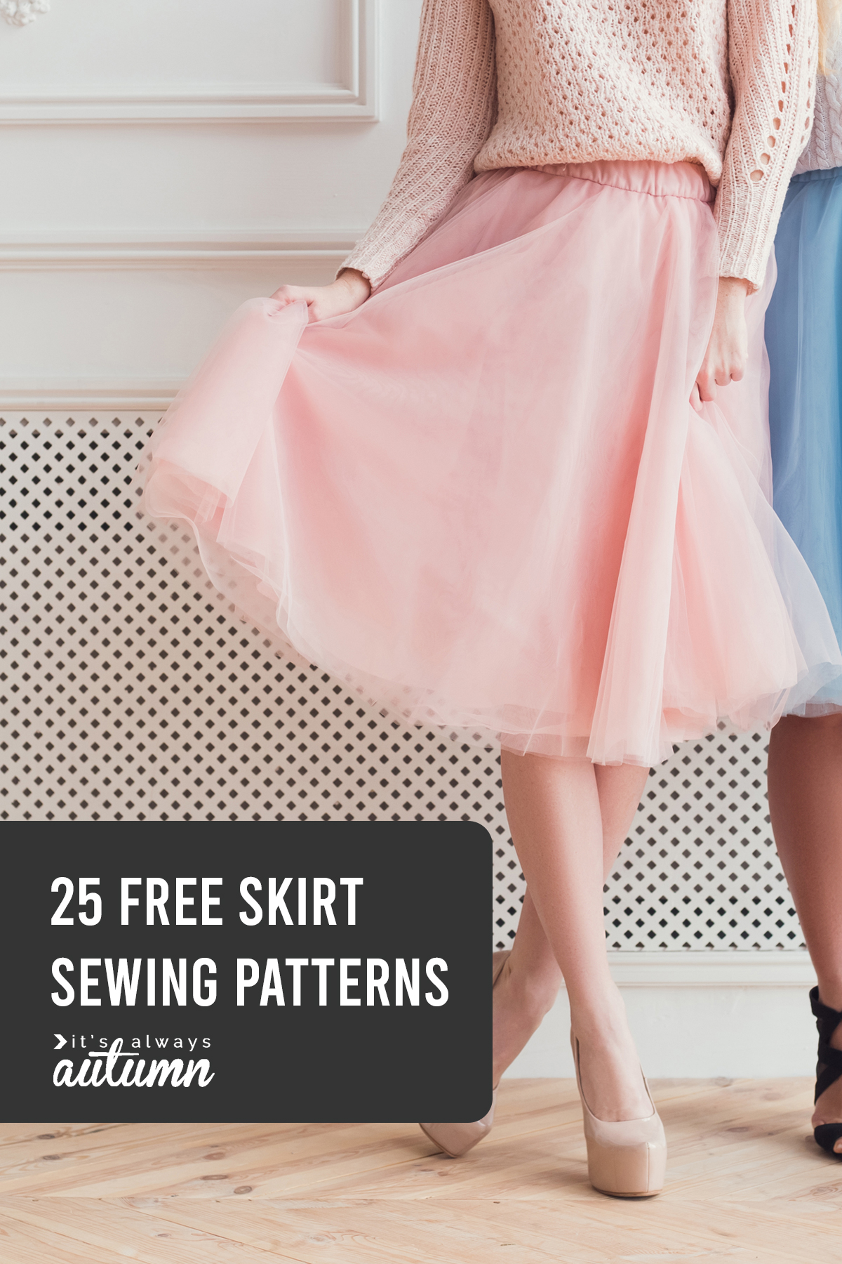 Woman in a fluffy pink skirt; 25 free skirt patterns