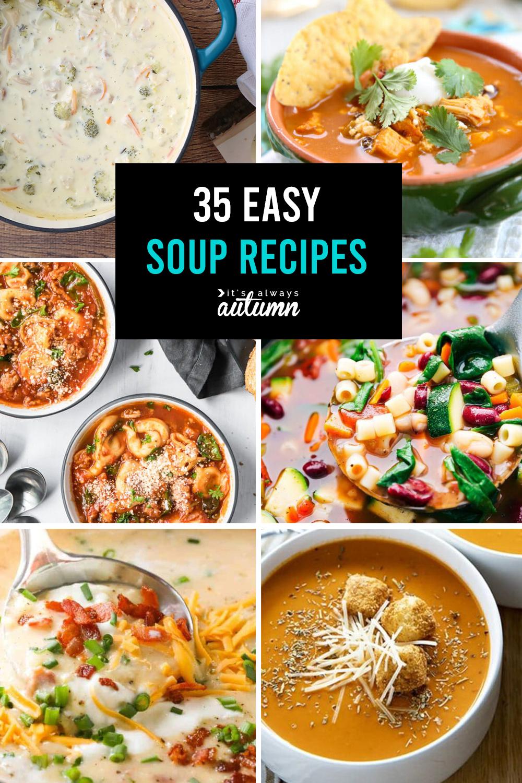 35 Easy Soup Recipes