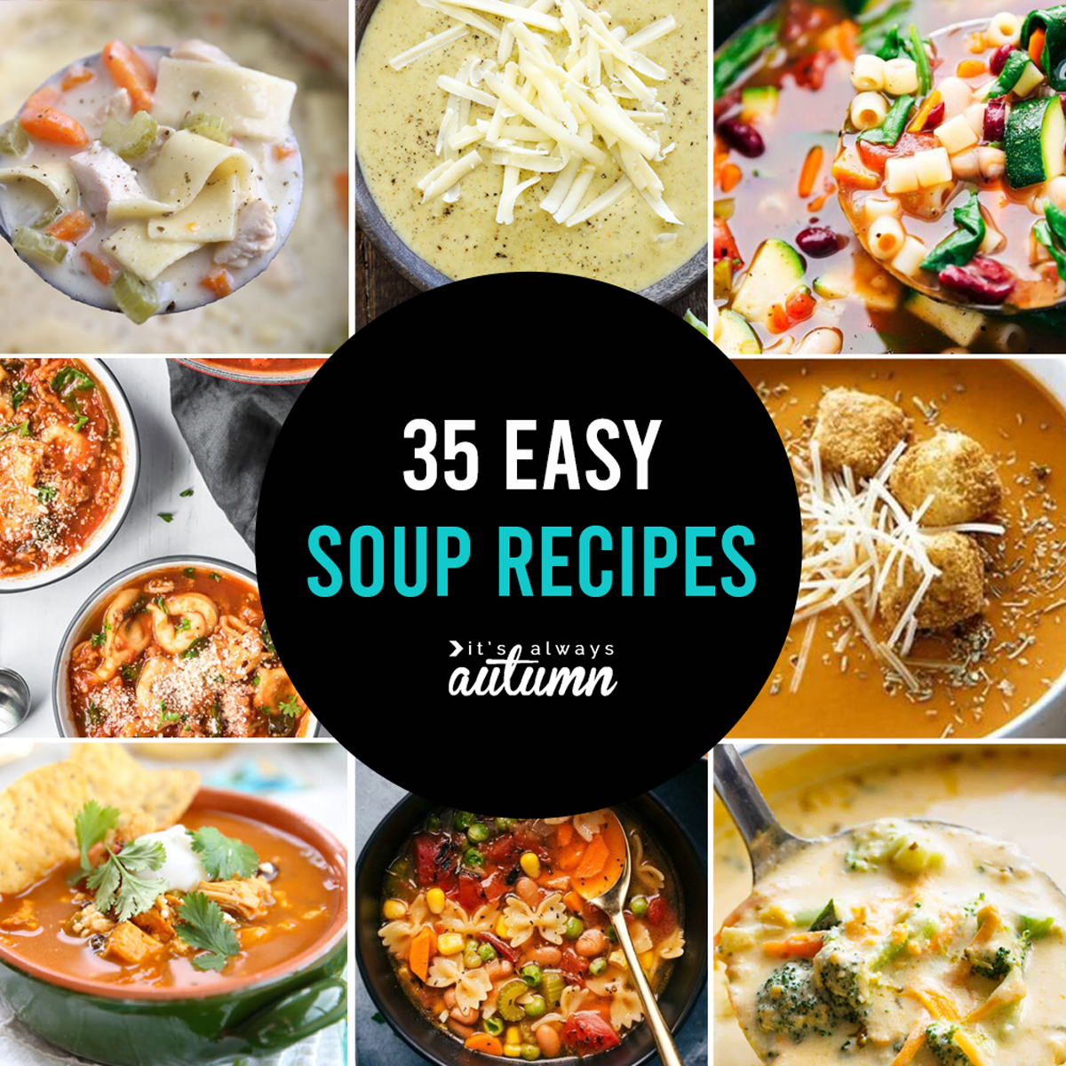A collage photo with 8 different types of soup; text: 35 easy soup recipes