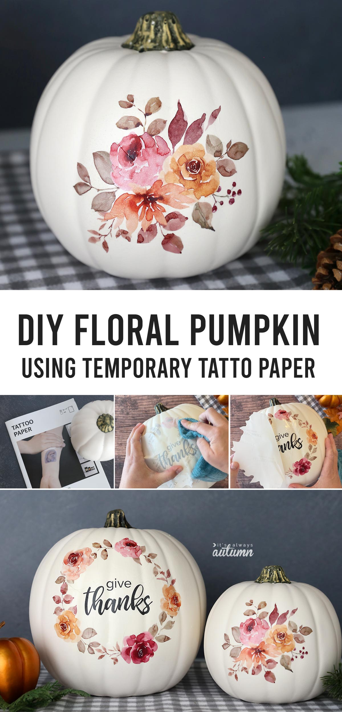 This pretty floral pumpkin is easy to make in 15 minutes using temporary tattoo paper!