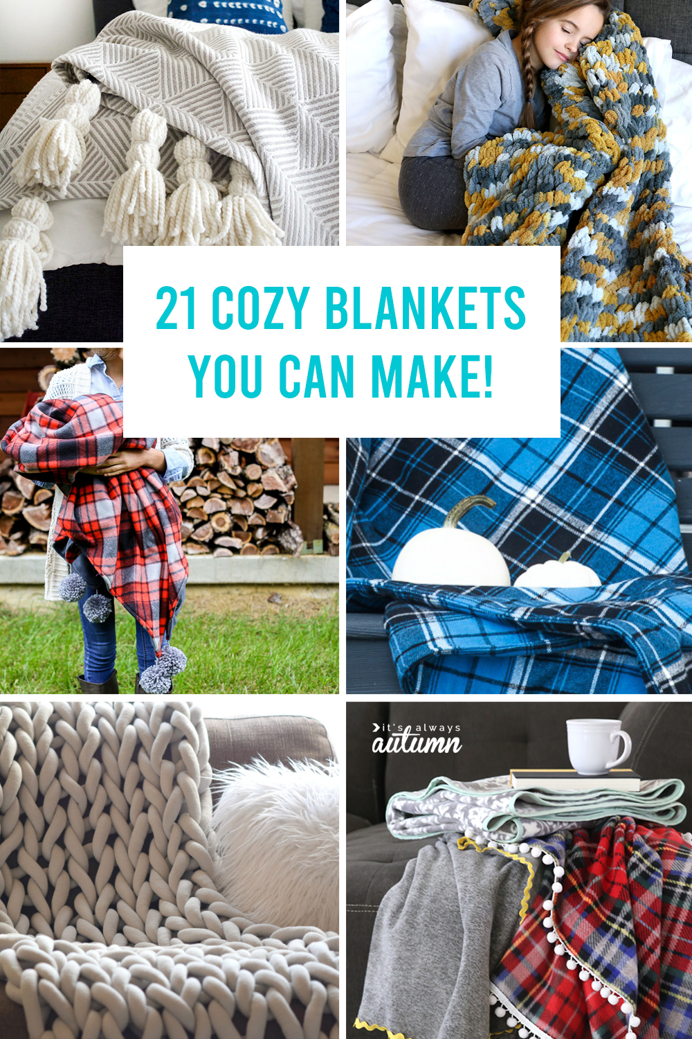 21 Cozy Blanket tutorials that will teach you how to make a blanket