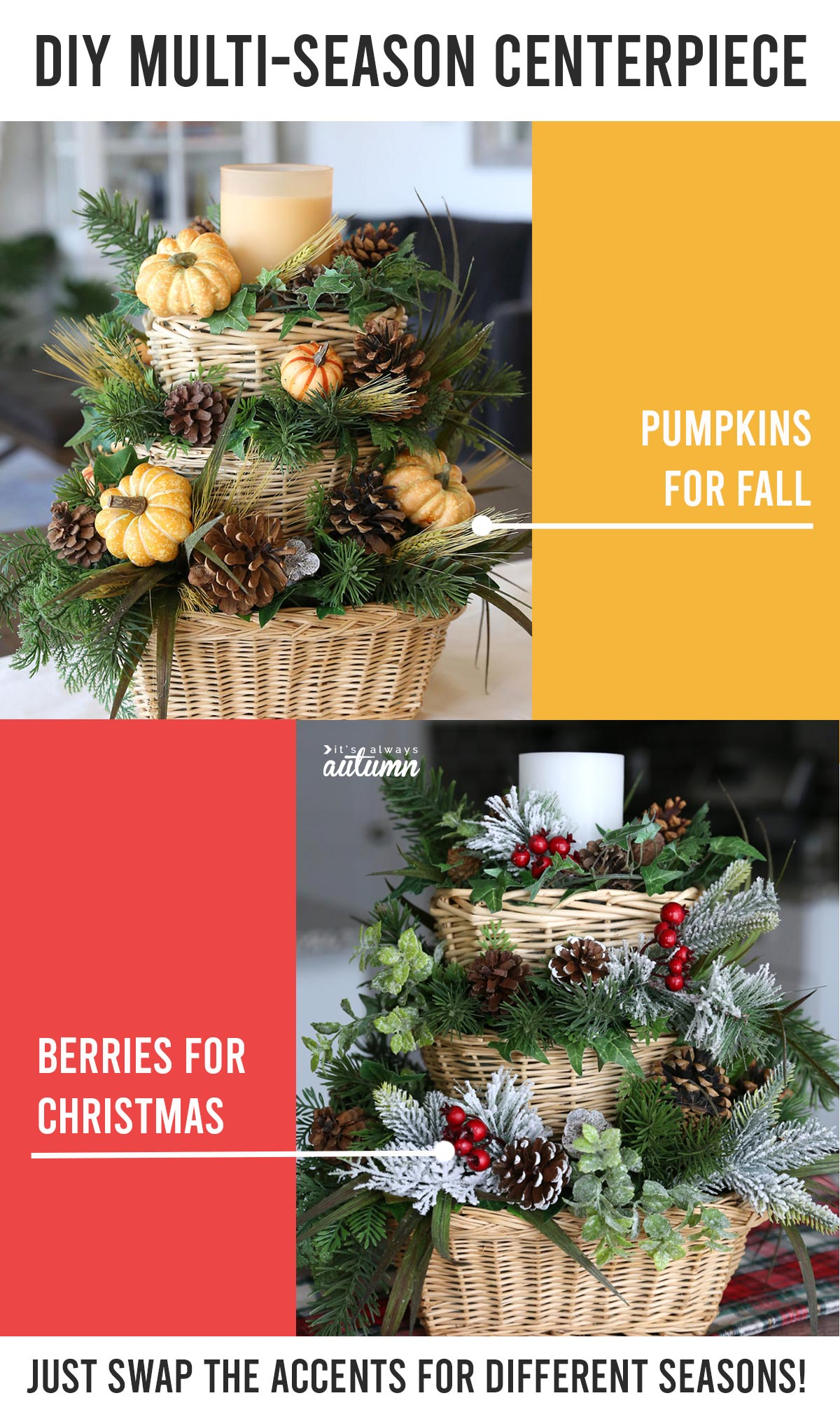 Stacked basket centerpiece, shown with pumpkins for fall and red berries for Christmas