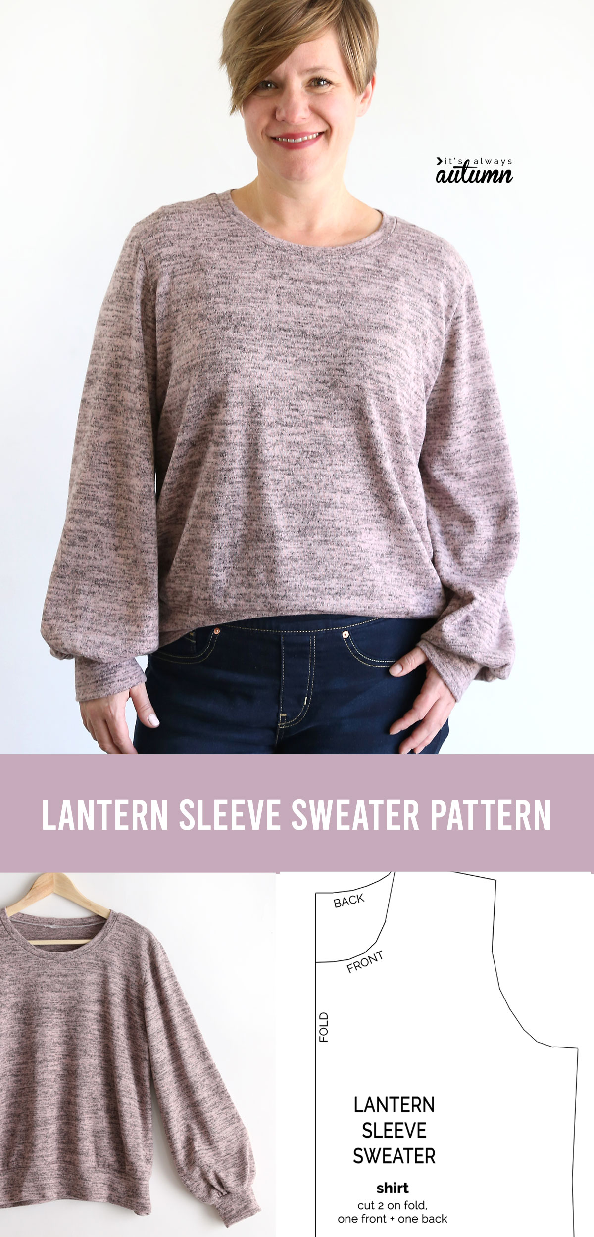 Collage photo: woman wearing lantern sleeve sweater; lantern sleeve sweater pattern, sweater with large sleeves on a hanger