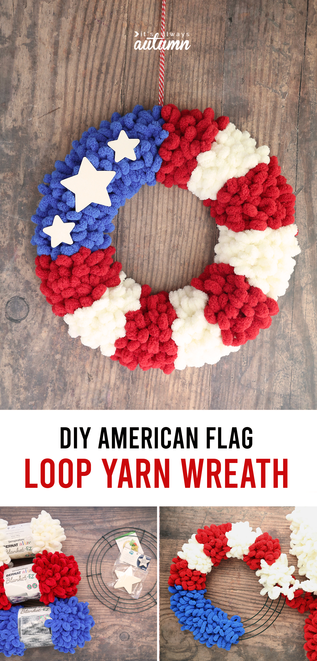 DIY American Flag loop yarn wreath; red, white, and blue loop yarn and wire wreath form