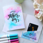 Watercolor Mother's Day card with gift card inside and crayola markers