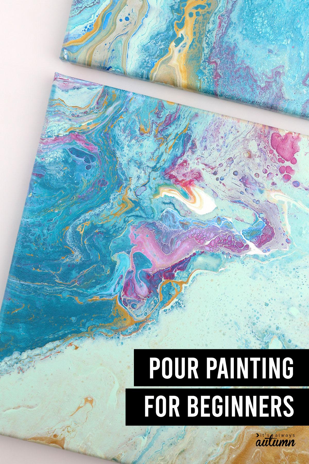 Verter pintura acrílica con texto: pintura vertida para principiantes