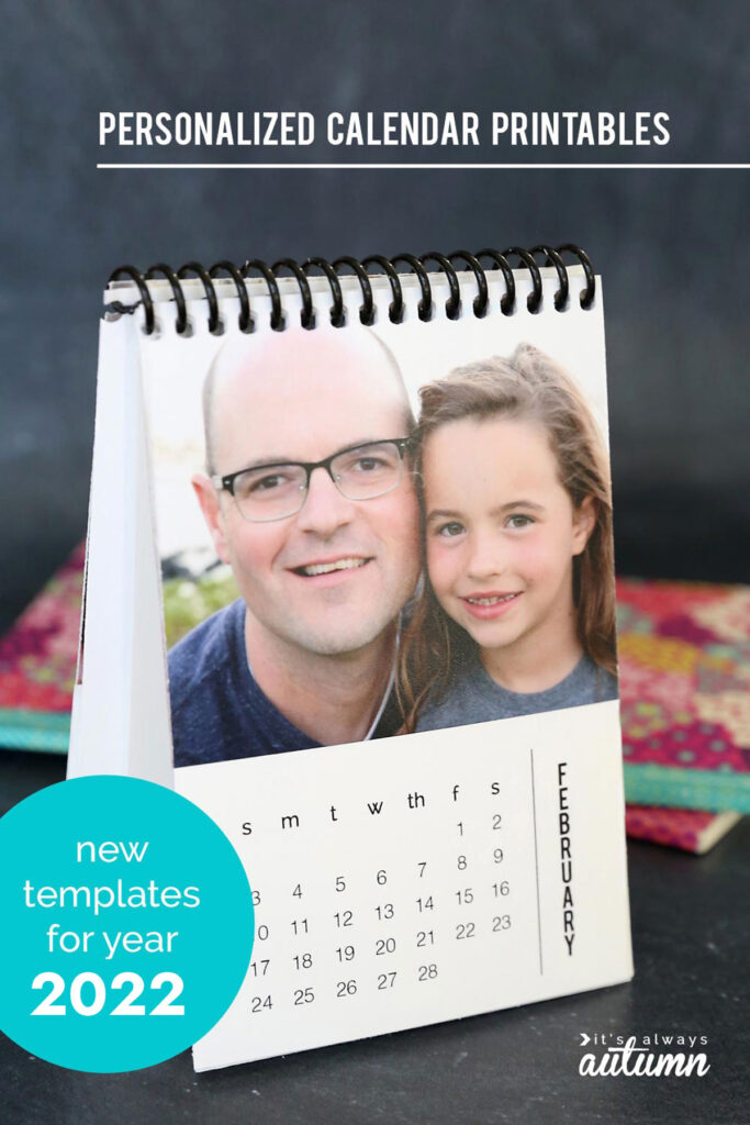 DIY Photo Calendar with templates for the year 2022