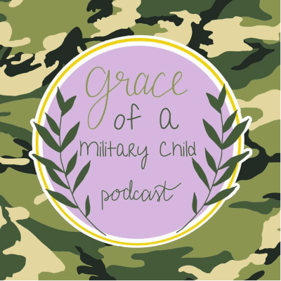Grace of a military child podcast