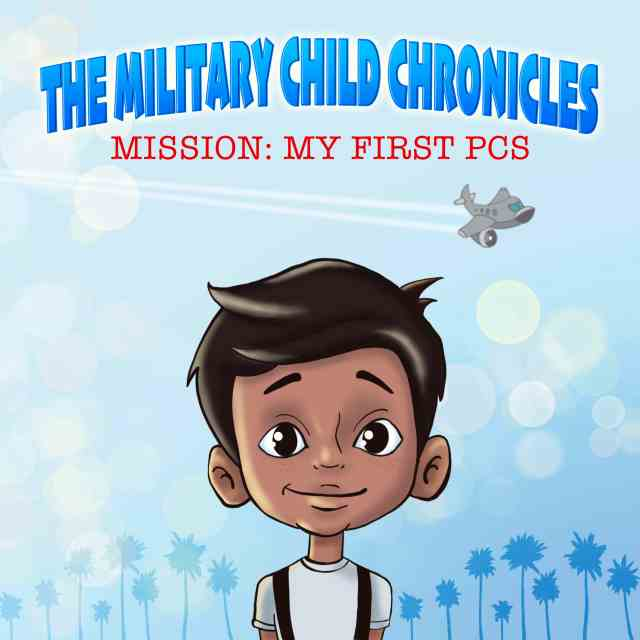 The Military Child Chronicles