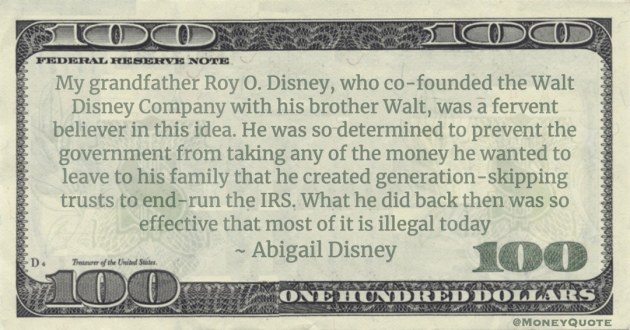 prevent the government from taking any of the money he wanted to leave to his family that he created generation-skipping trusts to end-run the IRS Quote