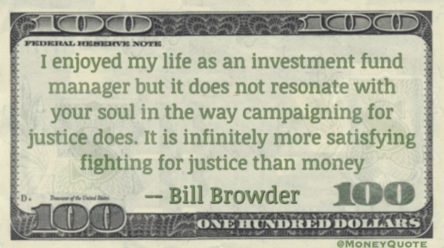 Campaigning for justice more satisfying than money Quote