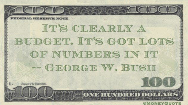 It's clearly a budget. It's got lots of numbers in it Quote
