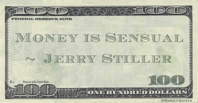 Money is Sensual Quote