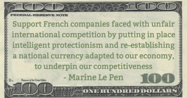 re-establishing a national currency adapted to our economy, to underpin our competitiveness Quote