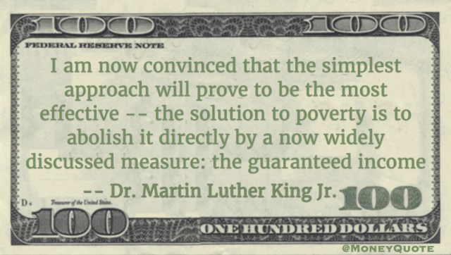 Martin Luther King Solution to poverty is Guaranteed Income