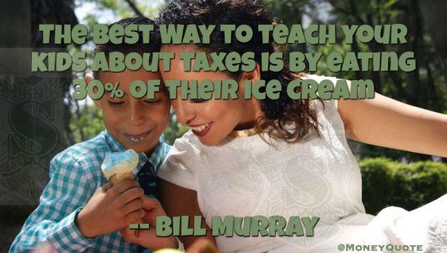 Taxes 30 Percent Ice Cream Bill Murray