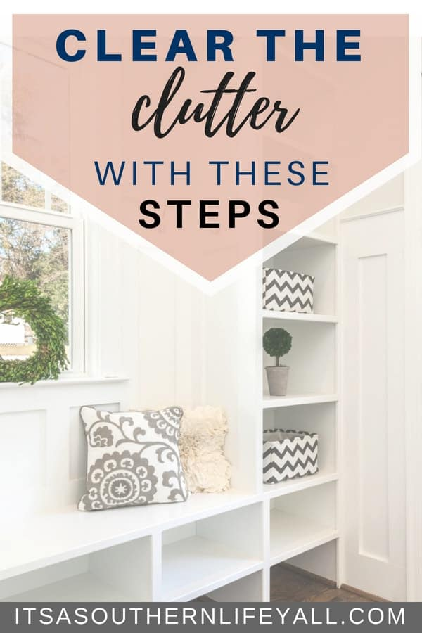Clear the clutter with these steps to help tackle the mental aspect of decluttering. When you rid yourself of the clutter, keeping a clean and organized home is much easier to do.