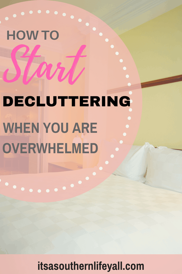 Uncluttered bedroom with how to start decluttering when you are overwhelmed text overlay - Stop Using Alt Tags for Pinterest Pin Descriptions