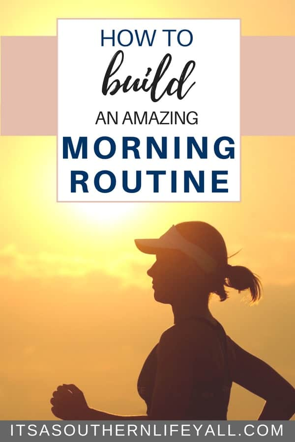 How to build an amazing morning routine
