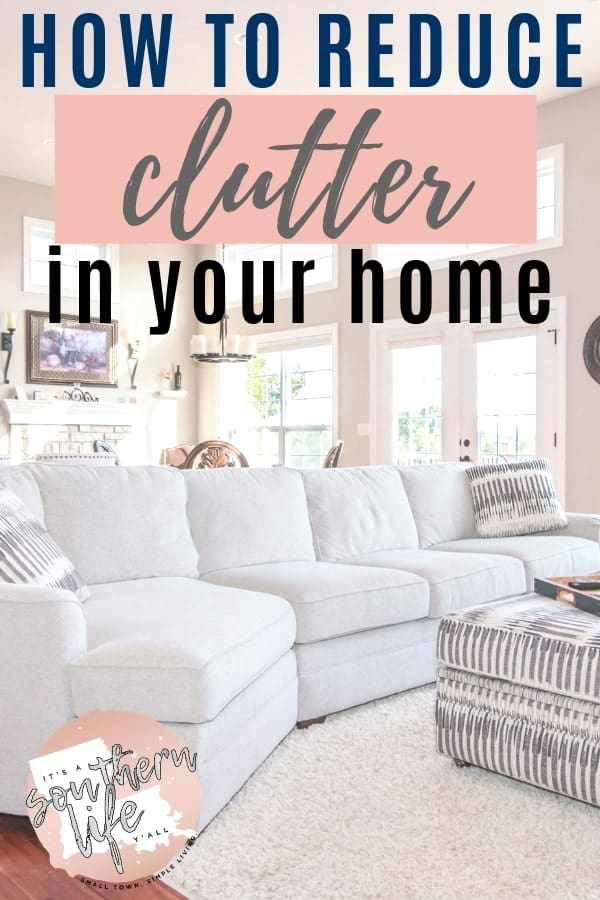 Reduce the clutter and organize your entire home by starting with these tips. Decluttering is never easy until you tackle this.